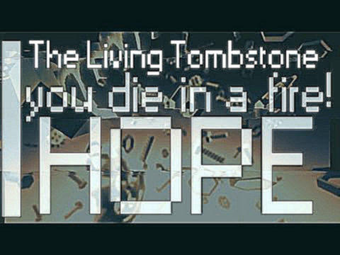 Видеоклип FNAF 3: Living Tombstone - Die in a Fire (Lyrics Video)