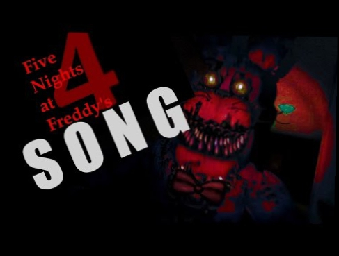 Видеоклип FIVE NIGHTS AT FREDDY'S 4 SONG | Metal