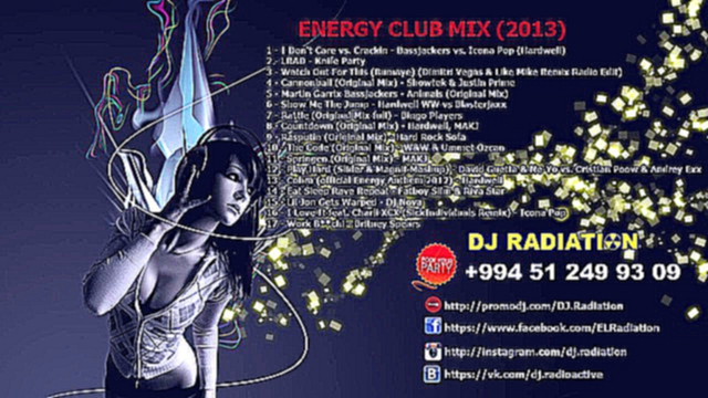 Видеоклип ♫ ENERGY CLUB MIX (2013) ♫ ★ Dj Radiation ★