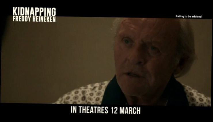 Видеоклип Похищение Фредди Хайнекена/ Kidnapping Freddy Heineken (2015) Трейлер