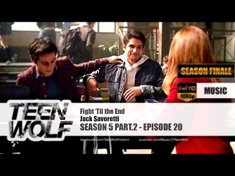 Видеоклип Jack Savoretti - Fight 'Til the End | Teen Wolf 5x20 Music [HD]