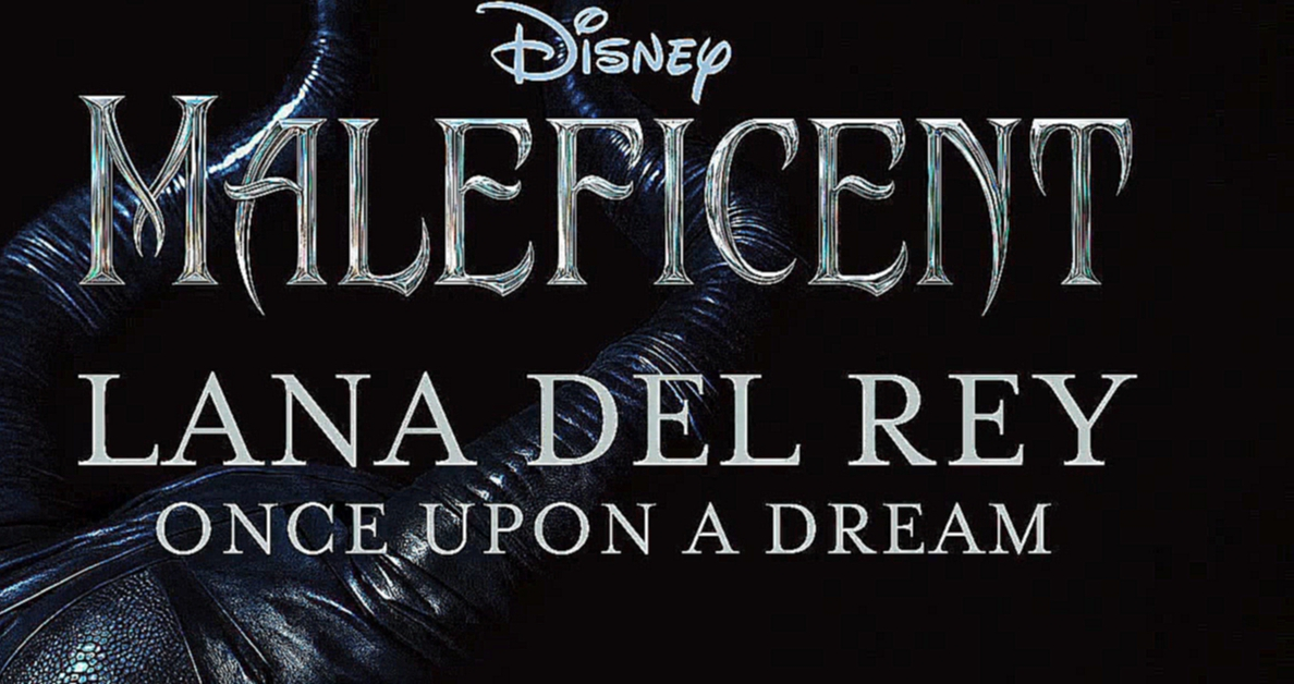 Видеоклип Lana Del Rey - Once Upon A Dream (From Maleficent-Audio Only) http://vk.com/videos-53281593