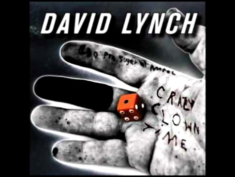 Видеоклип David Lynch - 08 The Night Bell With Lightning - Crazy Clown Time