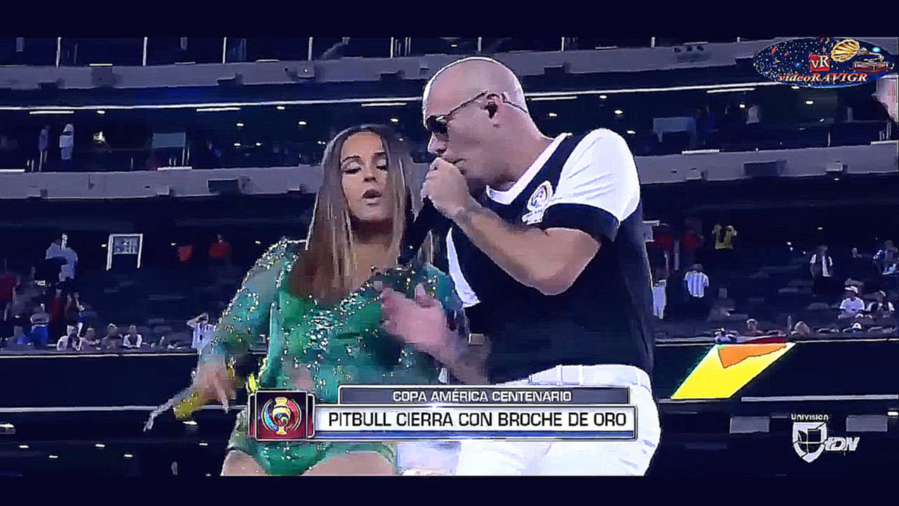 Видеоклип Pitbull feat. Becky G -  SuperStar. Сlosing Сeremony of the 2016  COPA AMERICA CENTENARIO, 26.06.16