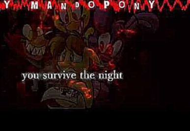 Видеоклип Survive the Night Five Nights at Freddy's 2 song by MandoPony