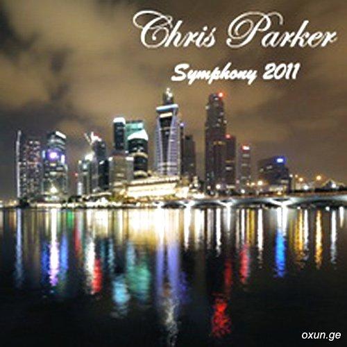 Клип chris parker symphony скачать бесплатно:: скачать клип.