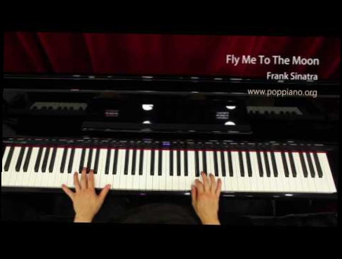 Видеоклип 琴譜♫ Fly Me To The Moon - Frank Sinatra (piano) instrumental / play by ear