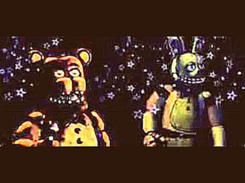 Видеоклип Five nights at Freddy's 2 fnaf 2 song Sayonara Maxwell