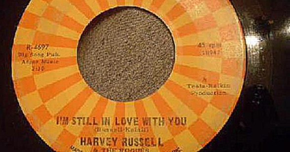 Видеоклип Harvey Russel - I'm Still In Love With You - Nice Doo Wop Ballad