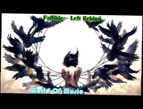 Видеоклип Fallible   Left Behind,Music 2016, Remix Video,Epic, Music Gaming