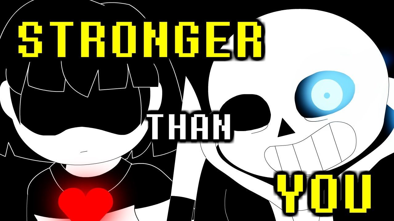 Stronger than you / scared of me matchup (frisk, chara, sans, betty).